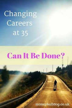 Changing Careers at 35 - Can it be done? After changing careers a few times in my mid-30s, I finally found my ideal job of freelance writing for a living. But how can you change your own career at 35, 40 or even 50? Have a read of our great tips for making a career change.