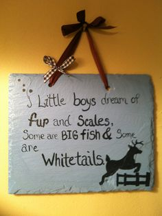 Hunting Nursery Decor Hunting sign Hunting saying by ItsJustSlate, $23.00