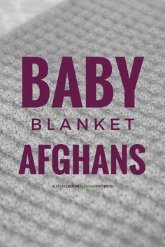 Use these baby afghan crochet patterns to make beautiful baby gifts. These afghans use crochet stitch patterns of all kinds for beautiful baby blanket patterns.