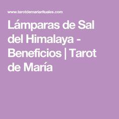 Lámparas de Sal del Himalaya - Beneficios | Tarot de María