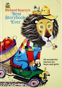 richard scarry's best storybook ever - 82 wonderful stories for boys and girls
