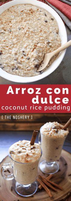 Puerto Rican Recipes Rice, Puerto Rican Dessert Recipe, Puerto Rican Rice Pudding Recipe, Recipe For Arroz Con Dulce, Puerto Rican Cuisine, Rice Recipes, Coconut Milk Rice Pudding, Cooking With Coconut Milk, Coconut Oil