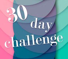 30 Day Challenge :)