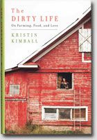 """[An] appealing memoir... Luckily for the reader, Kimball has a lusty appetite and her memoir is as much a celebration of food as it is of farming.""  — The New York Times Book Review"