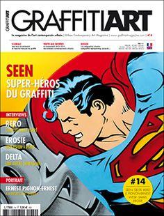 Graffiti Art Magazine, The french best street art magazine !