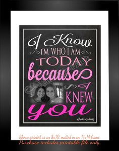 """""""I Know I'm Who I Am Today Because I Knew You"""" Printable Personalized CUSTOM Photo Print Wall Art Lyrics by Jalipeno from the Broadway musical Wicked song """"For Good"""". It's the perfect, personalized gift for a teacher, professor, dance teacher, coach, bridesmaid, co-worker, boss, assistant, best friend, etc. and for so many occasions - retirement, thank you, moving away, graduation, end of season, etc. Check the shop for TONS more Wicked quotes! www.etsy.com/shop/jalipeno"""