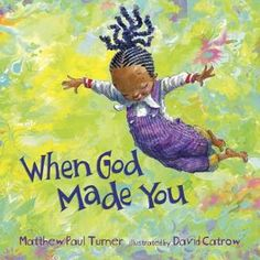 Read When God Made You children book by Matthew Paul Turner . YOU, you… God thinks about you.God was thinking of you long before your debut.From early on, children are looking to di Christian Pictures, Christian Kids, Tom Tom Et Nana, Kid Paddle, Poses Manga, Good Books, Books To Read, God Made You, Exactly Like You