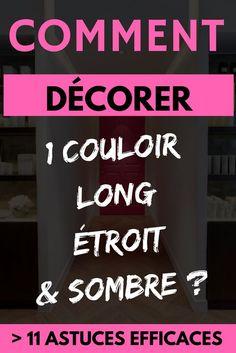 Cliquez sur cette épingle et découvrez 11 astuces efficaces pour décorer un couloir long, étroit et sombre !