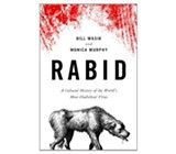 Rabid - A Cultural History of the World's Most Diabolical Virus