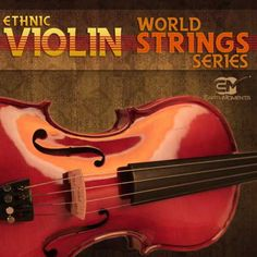 World String Series Ethnic Violin WAV P2P | WAV | 01-2012 | 558 MB New addition Ethnic Violin Bundle to its ultra special World String Series that explore