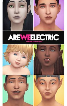 ARE WE ELECTRIC - A DEFAULT SKIN - PYXIS SIMS