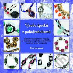 Kniha: Výroba šperků z polodrahokamů (Kim Goverová). Nakupujte knihy online vo vašom obľúbenom kníhkupectve Martinus! Book Crafts, Martini, Washer Necklace, Books, Jewelry, Scrappy Quilts, Libros, Jewlery, Bijoux
