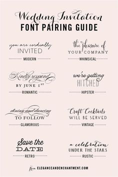 Wedding Invitation Font Pairing Guide { Modern } Quickpen and ITC Avant Garde Gothic { Whimsical } Cantoni Pro and Caecilia { Romantic } Poem Script and Adobe Caslon Pro { Hipster } Melany Lane and...
