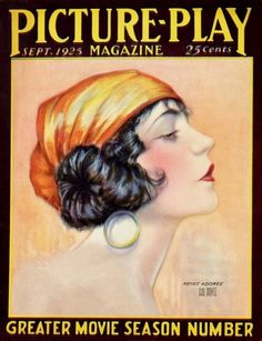 Renee Adoree (September Picture-Play Magazine by Hal Phyfe Vintage Advertisements, Vintage Ads, Vintage Prints, Vintage Posters, Vintage Flash, Vintage Makeup, Book And Magazine, Magazine Art, Magazine Design