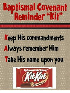 Strong Armor: Baptism Talk with Kit Kat Reminder. also for YW for sacrament lesson and ordinances and covenants Lds Primary, Primary Lessons, Fhe Lessons, Primary Talks, Primary Activities, Primary Resources, Activity Day Girls, Activity Days, Baptism Gifts For Boys
