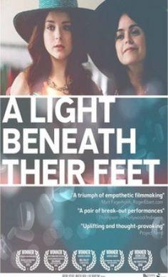 مشاهدة و تحميل فيلم A Light Beneath Their Feet 2015 مترجم اون لاين