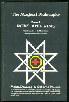 Robe and Ring: [the Philosophy of the Magical Art, the Ethics of Western Occultism Book 1] by melita denning | http://www.amazon.com/Robe-Ring-Philosophy-Magical-Occultism/dp/B000NQFOOI/ref=aag_m_pw_dp?ie=UTF8&m=A1LDGCFSQX13YL