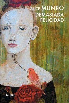 LEER CIENCIA: Demasiada felicidad, de Alice Munro. Biografía de Sofia Kovalevski, matemática y escritora.