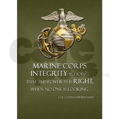 Marine Corps integrity, doing right when no one is looking  USMC