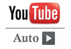 make Any Youtube Video Autoplay for