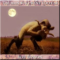 HYPNOBOBS 119 - The Man Who Went Too Far by EF Benson   As Midsummer approaches, Mr Jim Moon unearths a suitable tale of sunlit terror and pagan horrors...  http://www.geekplanetonline.com/hosting/originals/hypnobobs/?p=episode=2013-06-18_hypnobobs_119__the_man_who_went_too_far.mp3