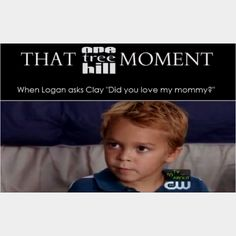 One Tree Hill Moment