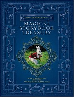 Magical Storybook Treasury by Greg Hildebrandt
