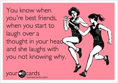 Then you both almost pass out because you're laughing too hard at each other laughing.