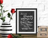 Instant Download Art - Printable Art - Here's to Strong Women - Typographic Print - Inspirational Art - Black & White Print - Quote Print