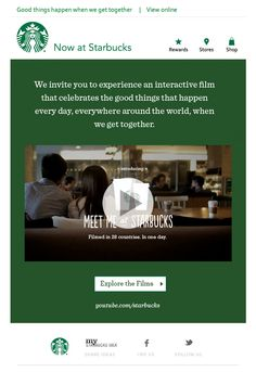 Starbucks Email. Video. about us. our brand. email marketing. email design. email newletter. simple email design. clean email design. eblast design.