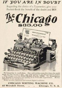 Chicago nº 1. Primer año de producción: 1882.Empresa:Americana escritura Machine Company, Nueva York, EE.UU. La Chicago recupera el cilindro como método de impresión frente a las varillas. Eso le permitía ocupar menos espacio.