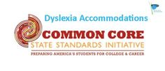 It's absolutely essential that dyslexic students (as well as other LD students) have access to learning supports and accommodations in the classrooms instituting the Common Core, but as the c…