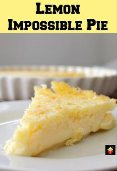 LEMON IMPOSSIBLE PIE Oh my! Lemon Impossible Pie is what we have today for you to enjoy! It's an incredibly easy recipe and the combination of lemon and coconut is a pure delight! Lemon Recipes, My Recipes, Sweet Recipes, Cooking Recipes, Favorite Recipes, Cooking Time, Köstliche Desserts, Delicious Desserts, Dessert Recipes