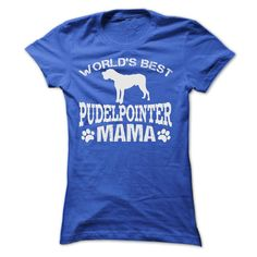 WORLDS BEST PUDELPOINTER MAMA SHIRT T-Shirts, Hoodies, Sweaters