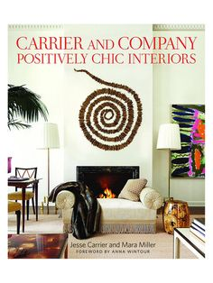 Carrier and Company: Positively Chic Interiors from The Contemporary Library Feat. Assouline Books on Gilt