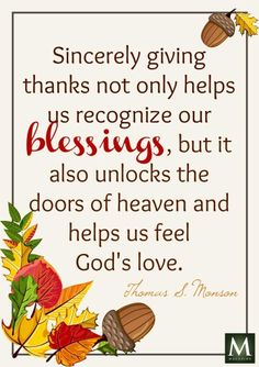 Blessings. Thanks. Love. Lds Quotes, Religious Quotes, Uplifting Quotes, Spiritual Quotes, Inspiring Quotes, Attitude Of Gratitude, Gratitude Quotes, Gratitude Ideas, President Quotes