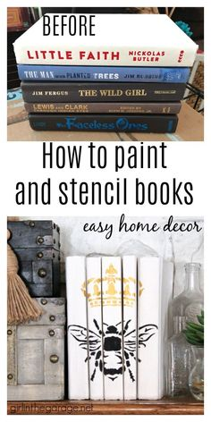 Easy beautiful decor: Chalk Painted books with stencil. Learn how in this step by step tutorial with video! DIY decor ideas by Girl in the Garage Chalk Paint Projects, Chalk Paint Furniture, Diy Furniture Projects, Craft Projects, Craft Ideas, Diy Ideas, White Chalk Paint, Annie Sloan Chalk Paint, Bee Stencil