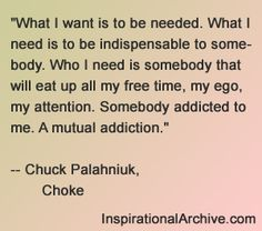 Chuch Palahniuk quote on needing to be in love