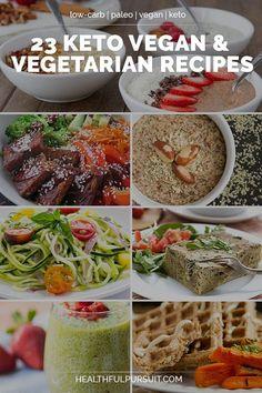 23 Keto Vegan & Vegetarian Recipes #Paleo #LowCarb| Healthful Pursuit