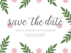 A vintage looking Save The Date Wedding Invitation with a white background, grey text, and floral accents. Laura James, Special Day, Save The Date, Getting Married, Wedding Invitations, Dating, Place Card Holders, Grey, Floral