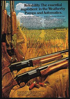 1982 Weatherby Model Eighty Two Automatic Pump Shotgun Over Under Print Ad
