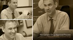 The generic drug approval process A Conversation with Ted Sherwood, Office of Generic Drugs