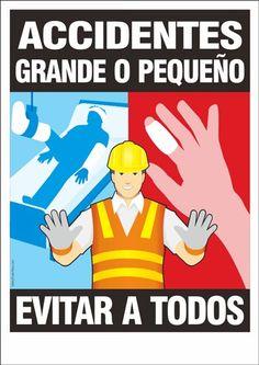 Accidentes-grande o pequeño, evitar a todos | Safety Poster Shop