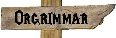 Orgrimmar sign | World of Warcraft | Orc | Neverwhere Signs