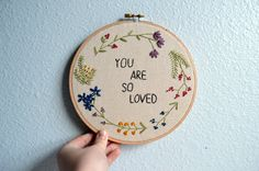 You Are So Loved Floral Wreath Embroidery Hoop Art Wall Hanging Flower Circle Art Gift Idea Needlepoint Hand Embroidered Quote Hand Embroidery Flowers, Embroidery Hoop Art, Cross Stitch Embroidery, Embroidery Patterns, Flower Circle, Circle Art, Hanging Wall Art, Needlepoint, Floral Wreath