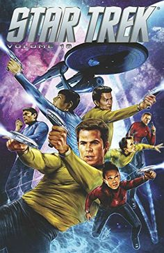 Star Trek Volume 10 (Star Trek Ongoing Tp) by Mike Johnson New Star Trek Movie, Star Trek Movies, Star Trek Beyond, Star Wars, Star Trek Tos, Stark Trek, Star Trek Captains, Midtown Comics, Star Trek Characters