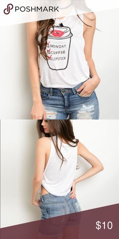 Monday ☕️ Coffee  Lipstick Tank Top Super Cute Monday, Coffee, Lipstick Tank Top. Made of soft rayon material. Has two side knots. Runs a bit small. PRICE FIRM ..NWOT Boutique Tops Tank Tops