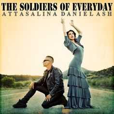 The Soldiers of Everyday | Daniel Ash feat. Attasalina