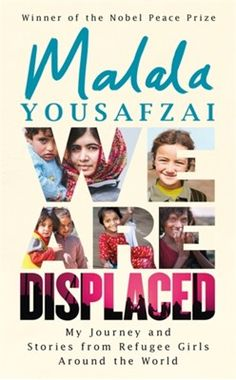 Køb 'We Are Displaced' nu. Malala Yousafzai presents true stories of the refugee experience interwoven with her own story of her displacement in this