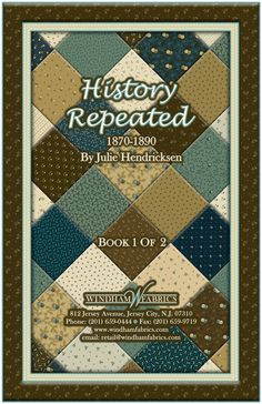 History Repeated by Julie Hendricksen for Windham Fabrics